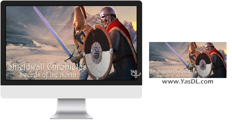 دانلود بازی Shieldwall Chronicles Swords of the North برای PC