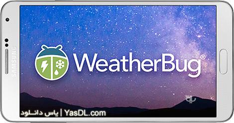 دانلود Weather by WeatherBug 5.7.1.9 - نرم افزار هواشناسی دقیق برای اندروید