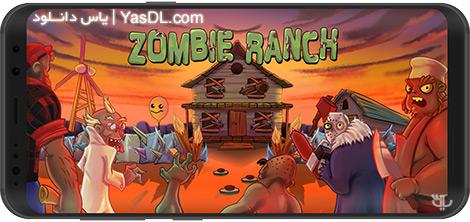 دانلود بازی Zombie Ranch - Battle with the Zombie 2.0.15 - جنگ زامبیها برای اندروید + نسخه بی نهایت