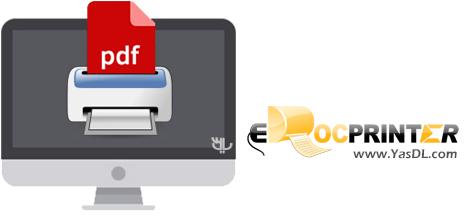 دانلود eDocPrinter PDF Pro 7.65 Build 7655 - تبدیل فرمت اسناد مختلف به PDF
