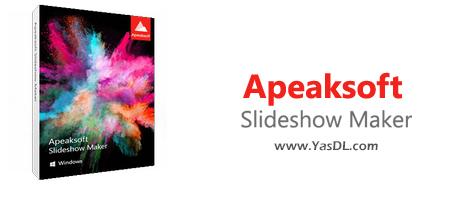 دانلود Apeaksoft Slideshow Maker 1.0.10 x86/x64 - نرم افزار ساخت اسلایدشو
