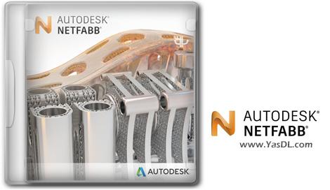 دانلود Autodesk Netfabb Ultimate 2019 R2 x64 - نرم افزار آمادهسازی نهایی مدلهای سهبعدی