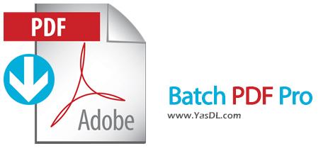 دانلود Batch PDF Pro 3.0.4 - ویرایش و تبدیل اسناد PDF