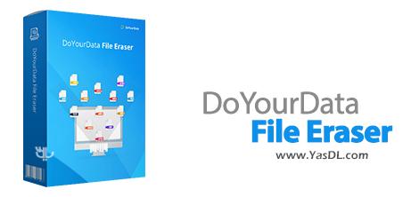 دانلود DoYourData File Eraser 3.0 - نرم افزار حذف غیرقابل بازگشت فایلها