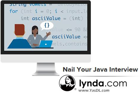 دانلود دوره آموزشی جامع برای مصاحبههای شغلی جاوا - Nail Your Java Interview