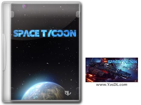 دانلود بازی Space Tycoon برای PC