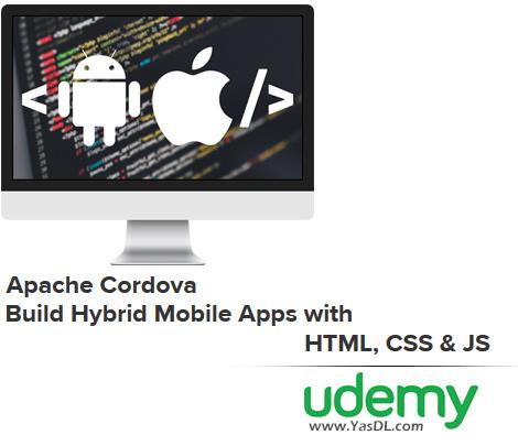 دانلود آموزش برنامهنویسی موبایل توسط پلتفرم آپاچی کوردوا - Apache Cordova - Build Hybrid Mobile Apps with HTML, CSS & JS