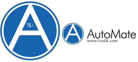 دانلود Automate Premium / Enterprise 11.1.10.5 x86/x64 - نرم افزار خودکارسازی دستورات در ویندوز