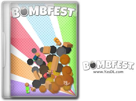 دانلود بازی BOMBFEST برای PC