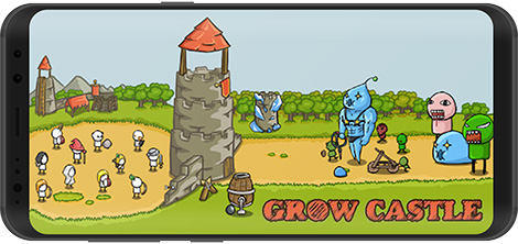 Grow Castle 1.31.8 Defends Castle For Android + Infinite Money