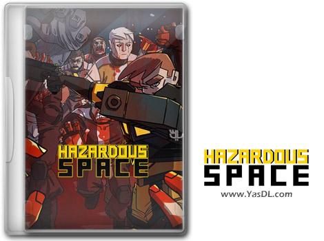 دانلود بازی Hazardous Space برای PC