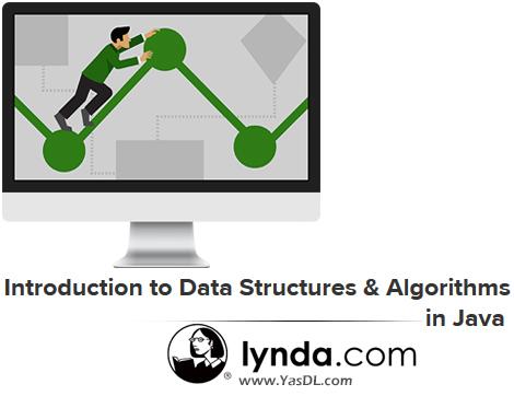 دانلود دوره آموزشی الگوریتمها و ساختارهای دادهای در جاوا - Introduction to Data Structures & Algorithms in Java