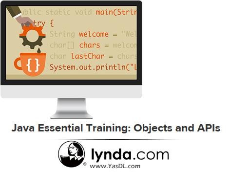 دانلود دوره آموزشی زبان جاوا: آبجکتها و ایپیآیها – Java Essential Training: Objects and APIs