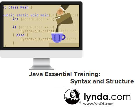 دانلود دوره آموزشی یادگیری زبان جاوا: سینتکس و ساختار - Java Essential Training: Syntax and Structure