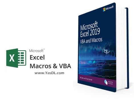 دانلود کتاب آموزش ماکرونویسی در اکسل - Microsoft Excel 2019 VBA and Macros (Business Skills)