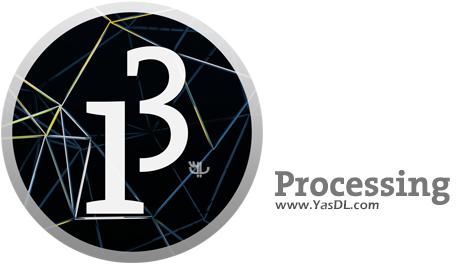 دانلود Processing 3.5.3 x86/x64 - یادگیری برنامهنویسی به زبان ساده