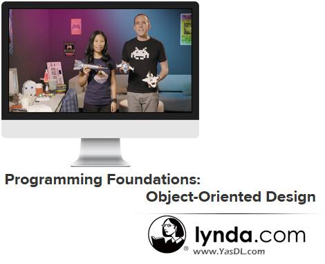 دانلود دوره آموزشی برنامه نویسی مقدماتی: طراحی شیء گرا - Programming Foundations: Object-Oriented Design