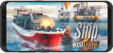 دانلود بازی Ship Sim 2019 1.0.4 - شبیه ساز کشتی 2019 برای اندروید + دیتا + نسخه بی نهایت
