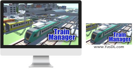دانلود بازی Train Manager برای PC