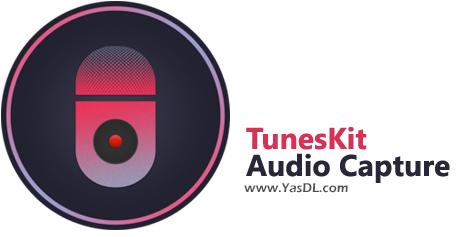 دانلود TunesKit Audio Capture 2.0.1.14 - دریافت فایلهای صوتی از سرویسهای استریم آنلاین