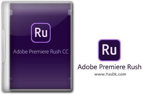 دانلود Adobe Premiere Rush CC 1.0.3 - نرم افزار ادوبی پریمیر راش جهت ساخت و ویرایش ویدیوها