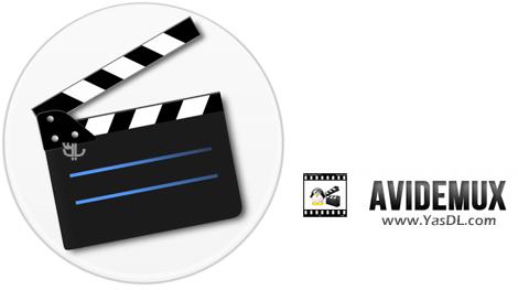دانلود AviDemux 2.7.1 x86/x64 - نرم افزار ویرایش و برش فایلهای ویدیویی