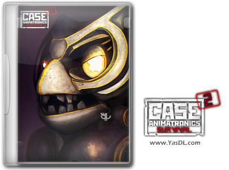 دانلود بازی CASE 2 Animatronics Survival برای PC