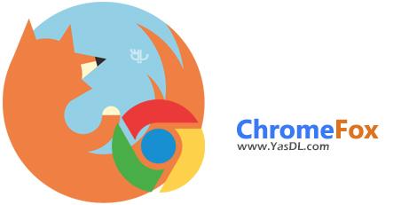 دانلود ChromeFox - تغییر دادن محیط کاربری مرورگر فایرفاکس به گوگل کروم