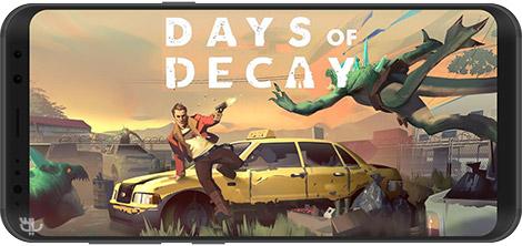 دانلود بازی Days of Decay 1.05.107437 - روزهای تباهی برای اندروید + دیتا + نسخه بی نهایت