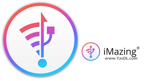 دانلود DigiDNA iMazing 2.8.4 x86/x64 - نرم افزار مدیریت دستگاه های اپل