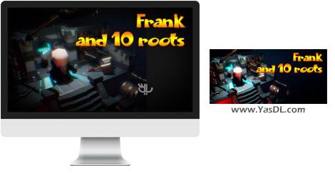 دانلود بازی Frank and 10 Roots برای PC