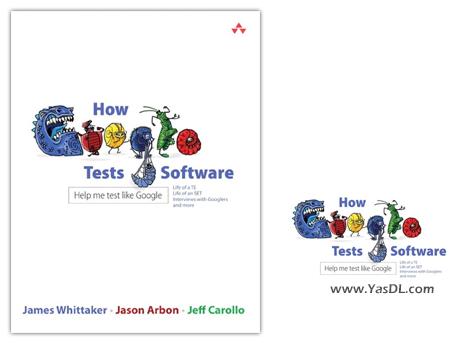 دانلود کتاب: تست نرم افزار در گوگل چگونه است؟ - How Google Tests Software