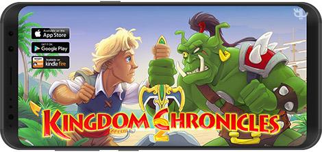 دانلود بازی Kingdom Chronicles 2 (Full) 2019.1.600 - تاریخ پادشاهی برای اندروید + دیتا