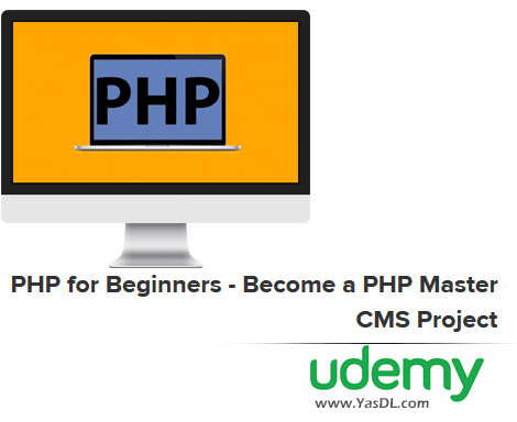 دانلود دوره آموزش برنامه نویسی پی اچ پی - PHP for Beginners - Become a PHP Master - CMS Project (Updated 1/2019)