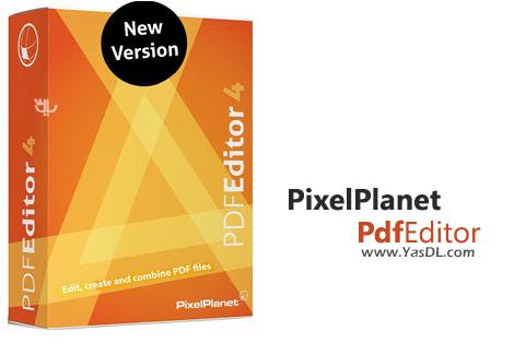 دانلود PixelPlanet PdfEditor 4.0.0.10 x86/x64 - نرم افزار ویرایش اسناد پیدیاف