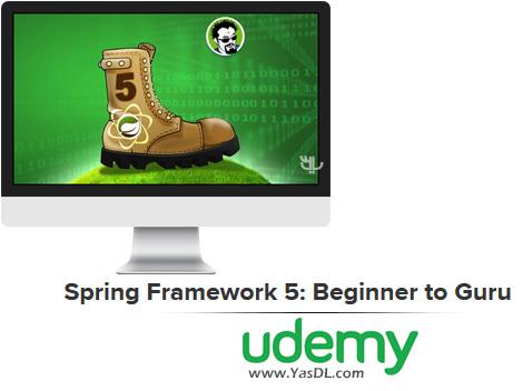 دانلود فیلم آموزش فریم ورک اسپرینگ 5: مقدماتی تا پیشرفته - Spring Framework 5: Beginner to Guru