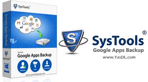 دانلود SysTools Google Apps Backup 3.1 - پشتیبان گیری از اطلاعات اپلیکیشنهای گوگل