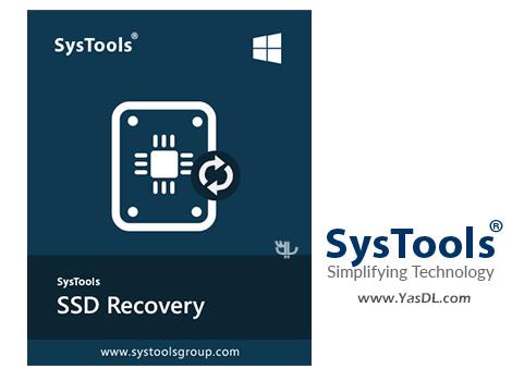 دانلود SysTools SSD Data Recovery 3.0.0.0 - بازیابی اطلاعات از حافظه SSD