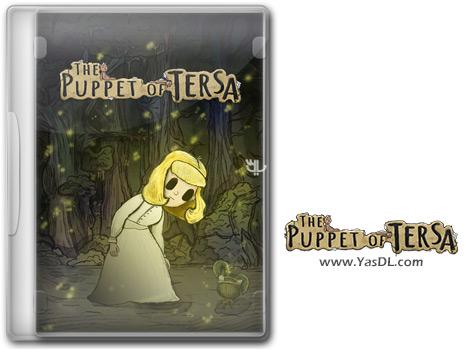 دانلود بازی The Puppet of Tersa برای PC