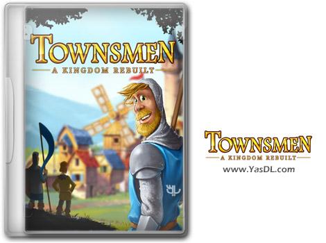 دانلود بازی Townsmen - A Kingdom Rebuilt برای PC