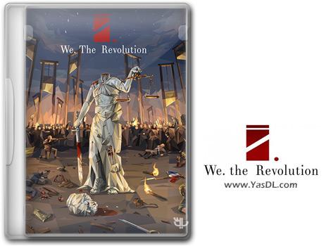 دانلود بازی We The Revolution برای PC