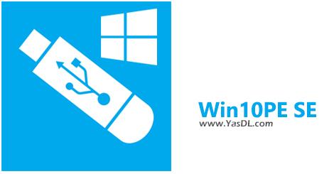 دانلود Win10PE SE 2019-03-16 - ساخت نسخه بدون نیاز به نصب ویندوز 10