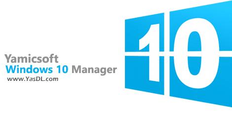 دانلود Windows 10 Manager 3.0.5 + Portable - نرم افزار مدیریت ویندوز 10