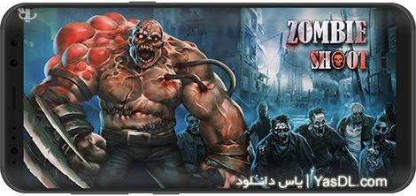 دانلود بازی Zombie Shooter: Gun Target 2.1.4 - کشتن زامبیها برای اندروید + نسخه بی نهایت