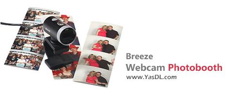 دانلود Breeze Webcam Photobooth 2.4 - عکسبرداری حرفهای با دوربین وبکم