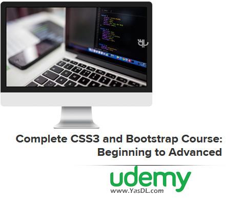 دانلود دوره آموزش طراحی وب با سیاساس 3 و بوتاسترپ - Complete CSS3 and Bootstrap Course: Beginning to Advanced - Udemy