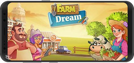 دانلود بازی Farm Dream - Village Harvest Frenzy 1.6.2 - مزرعه رویایی برای اندروید + نسخه بی نهایت