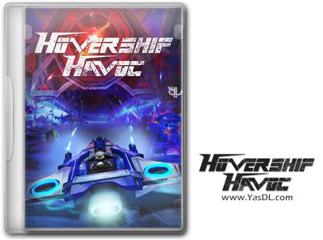 دانلود بازی Hovership Havoc برای PC