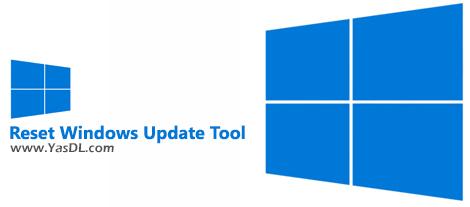 دانلود Reset Windows Update Tool 11.0.0.8 - ریست کردن تنظیمات آپدیت ویندوز
