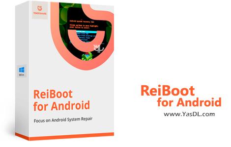 دانلود Tenorshare ReiBoot for Android Pro 2.0.0.15 - ترمیم ایرادات نرم افزاری اندروید